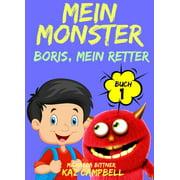 Mein Monster, Buch 1 – Boris, mein Retter - eBook