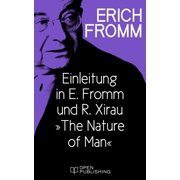 Einleitung in E. Fromm und R. Xirau 'The Nature of Man' - eBook