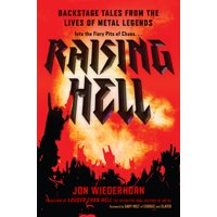 Raising Hell : Backstage Tales from the Lives of Metal Legends (Hardcover)