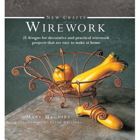 New Crafts: Wirework : 25 Designs for Decorative and Practical Wirework Projects That Are Easy to Make at Home - Easy Halloween Crafts To Make At Home