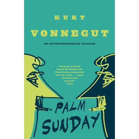 Palm Sunday : An Autobiographical Collage
