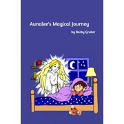 Aunalee's Magical Journey (Paperback)