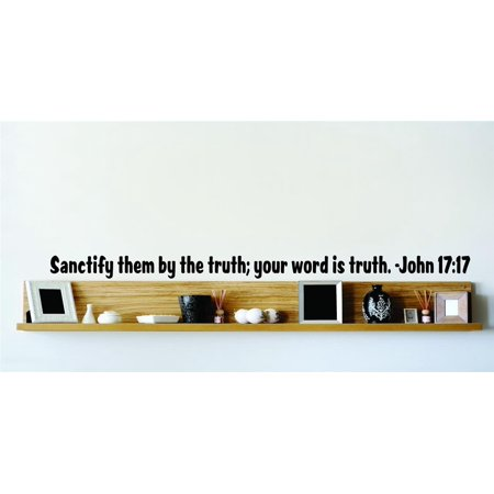 Custom Wall Decal Sanctify Them By The Truth Your Word Is Truth John 1