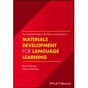 The Complete Guide to the Theory and Practice of Materials Development for Language Learning - eBook