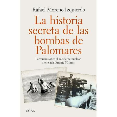 La historia secreta de las bombas de Palomares - eBook
