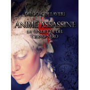 Anime Assassine - la vendetta del cigno nero - eBook
