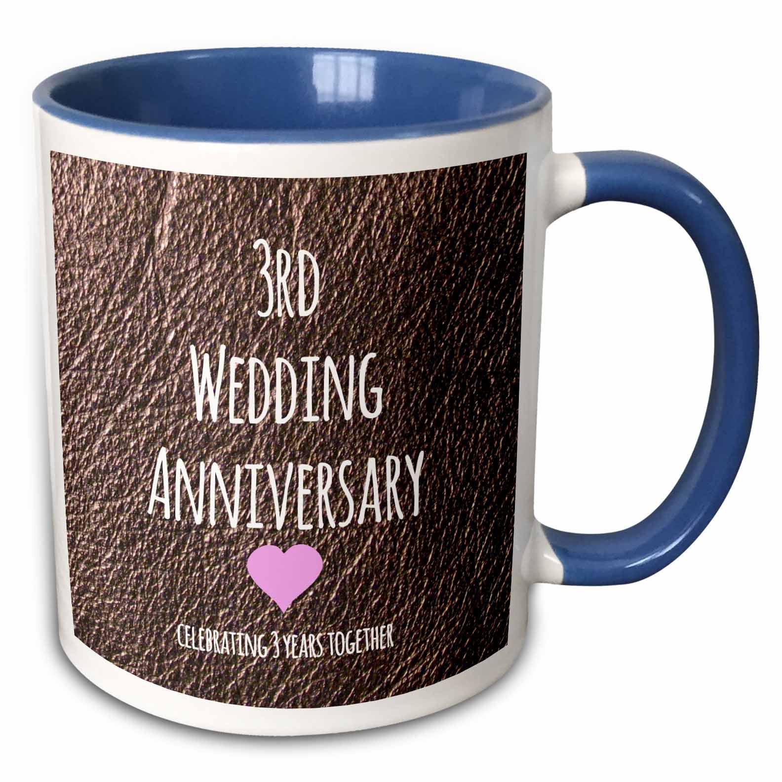 3drose 3rd Wedding Anniversary Gift Leather Celebrating 3 Years Together Third Anniversaries Three Yrs Two Tone Blue Mug 15 Ounce Walmart Com Walmart Com