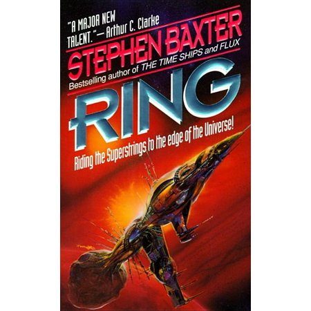 Xeelee Sequence, 4: Ring (Paperback)