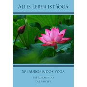 Sri Aurobindos Yoga - eBook