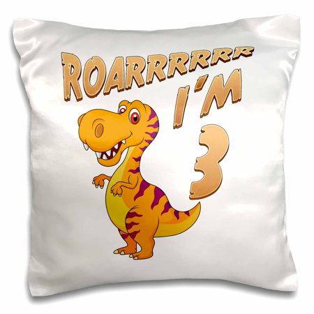 3dRose Birthday Dinosaur Roarrrrrr I am 3 Years Old Congratulations Party - Pillow Case, 16 by