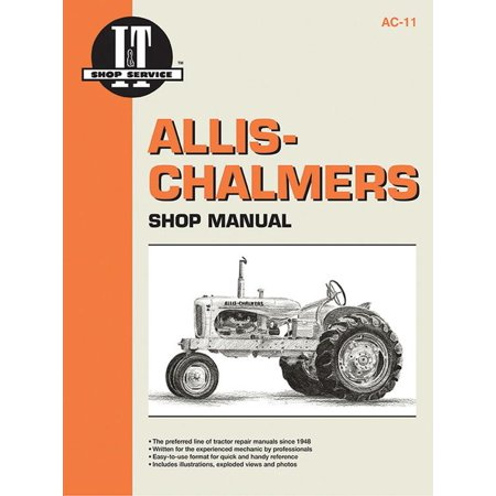 I & T Shop Service: Allis Chalmers Shop Manual Models B C CA G Rc Wc WD + (Paperback) Manual Reset Johnson Controls