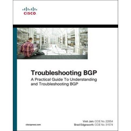 Troubleshooting Bgp  A Practical Guide To Understanding And Troubleshooting Bgp