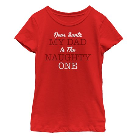 Girls' Christmas Dad is Naughty T-Shirt](Naughty School Com)