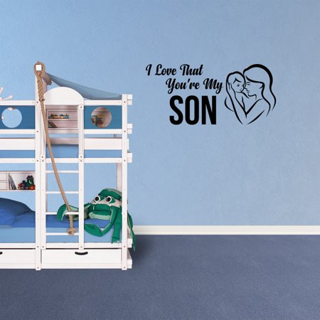 Wall Decal Quote I Love That You're My Son Vinyl Sticker Decor Kids Room Sign XJ131 (Kids Love Stickers)
