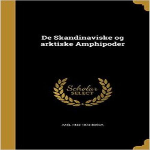 de Skandinaviske Og Arktiske Amphipoder
