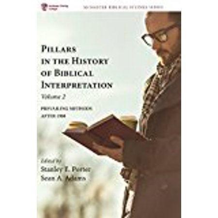 Pillars In The History Of Biblical Interpretation  Volume 2  Mcmaster Biblica