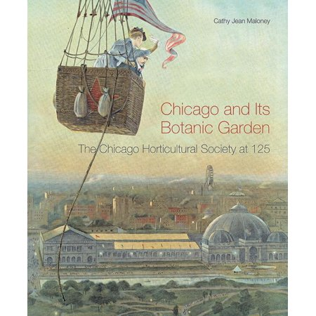 Botanic Garden Turkey (Chicago and Its Botanic Garden : The Chicago Horticultural Society at 125 )