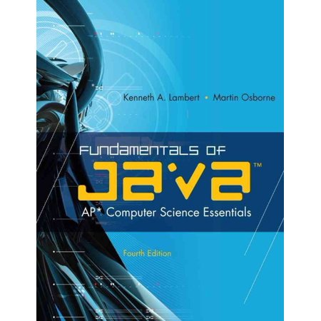 Fundamentals Of Java  Ap Computer Science Essentials