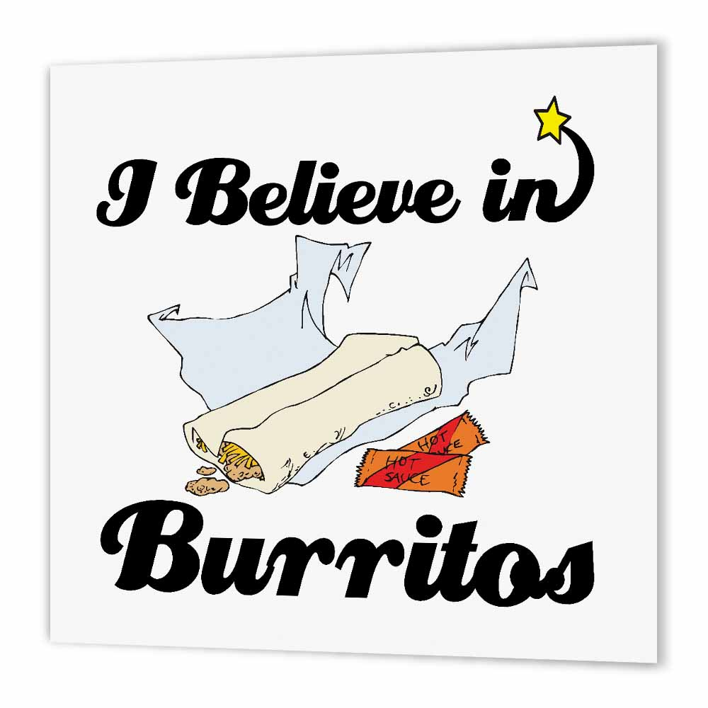 3dRose I Believe In Burritos, Iron On Heat Transfer, 6 by 6-inch, For White Material