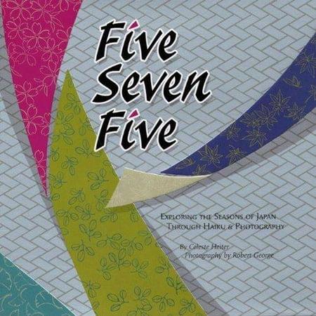 Five Seven Five: Exploring the Seasons of Japan Through Haiku & Photography - image 1 de 1