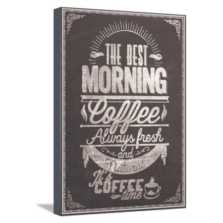 The Best Morning Coffee Typography Background On Chalkboard Stretched Canvas Print Wall Art By