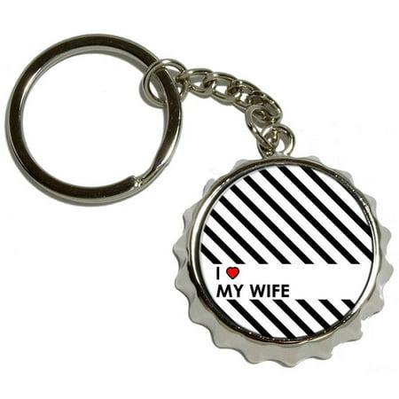 I Love Heart My Wife, Nickel Plated Metal Popcap Bottle Opener Keychain Key Ring