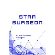 Star Surgeon - eBook