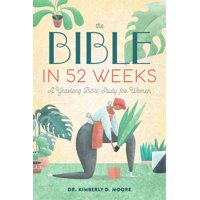 The Bible in 52 Weeks (Paperback)