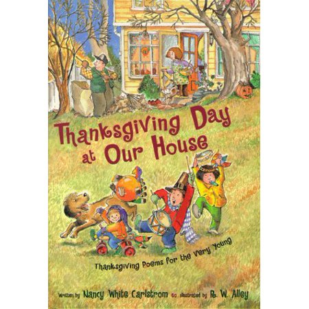 Thankgiving Day at Our House: Thanksgiving Poems for the Very Young - image 1 de 1