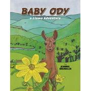 Baby Ody: A Llama Adventure (Paperback)