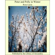 Peter and Polly in Winter - eBook