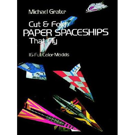 Cut and Fold Paper Spaceships That Fly (Spaceships Models)