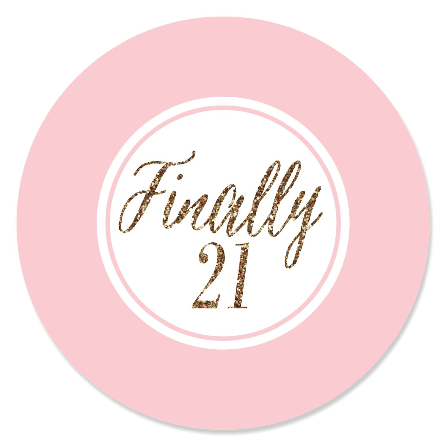 Finally 21 Girl - 21st Birthday - Party Circle Sticker Labels - 24 Count