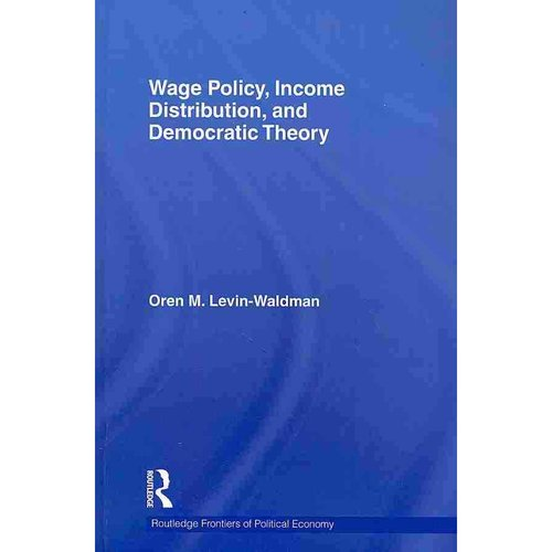 Wage Policy, Income Distribution, and Democratic Theory