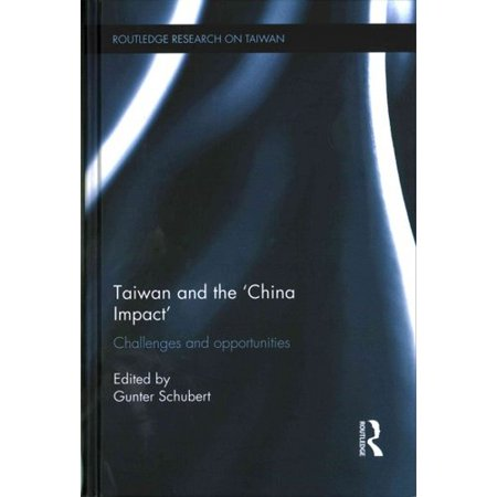 Taiwan and the `China Impact': Challenges and opportunities