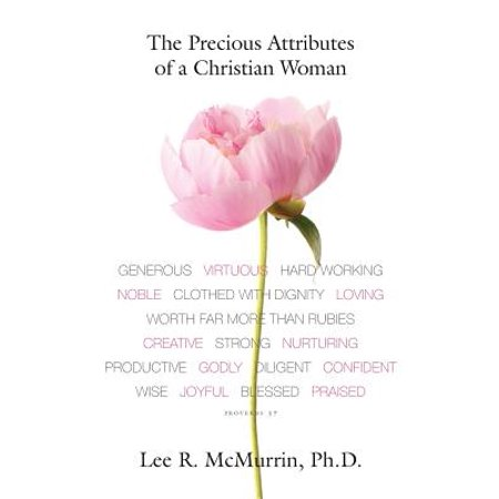 The Precious Attributes of a Christian Woman