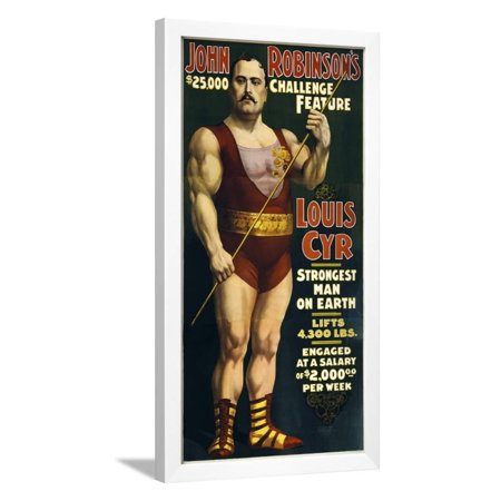Vintage Circus Poster of French Canadian Strongman, Louis Cyr, Circa 1898 Framed Print Wall Art By Stocktrek Images - Circus Strongman
