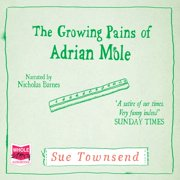 The Growing Pains of Adrian Mole - Audiobook