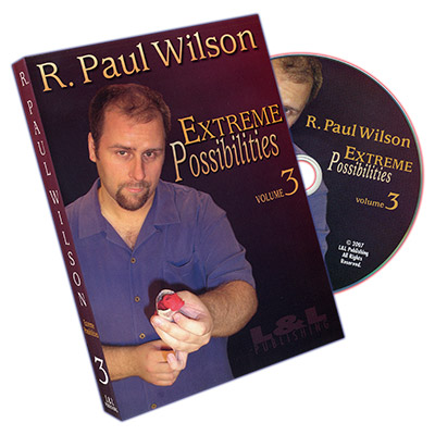 Extreme Possibilities Volume 3 by R. Paul Wilson DVD by