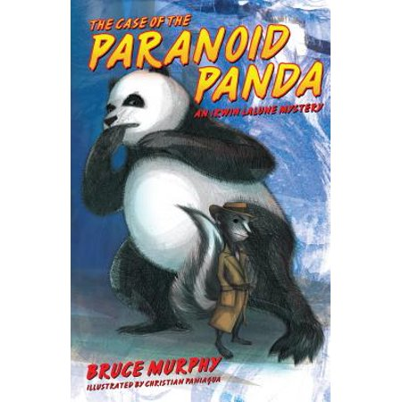 The Case of the Paranoid Panda: An Irwin Lalune Mystery by