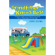 Grandfather Knows Best - eBook