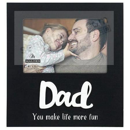 DAD - YOU MAKE LIFE MORE FUN black 4x6 keepsake - Fun Keepsake