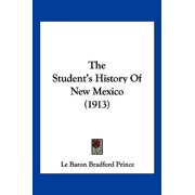 The Student's History of New Mexico (1913)