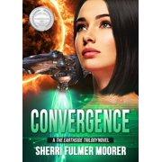 Convergence, A The Earthside Trilogy Novel - eBook