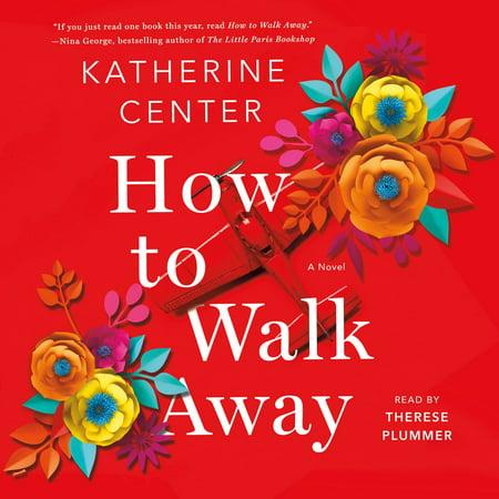 How to Walk Away - Audiobook