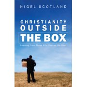 Christianity Outside the Box : Learning from Those Who Rocked the Boat (Hardcover)