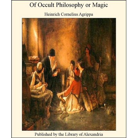 Of Occult Philosophy or Magic - eBook](Occult Meaning Of Halloween)