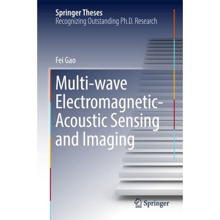 Multi-wave Electromagnetic-Acoustic Sensing and Imaging - (The Sharper Image Super Wave Halogen Oven)