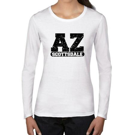 Scottsdale, Arizona AZ Classic City State Sign Women's Long Sleeve T-Shirt (Party City Scottsdale Arizona)