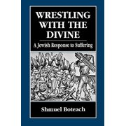 Wrestling with the Divine